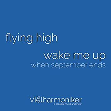 Flying High / Wake Me Up When September Ends