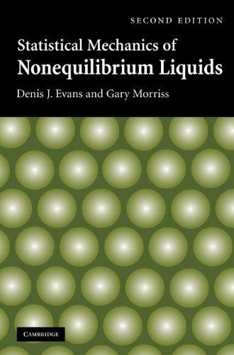 Statistical Mechanics of Nonequilibrium Liquids (English Edition)