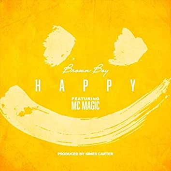 Happy (feat. MC Magic)