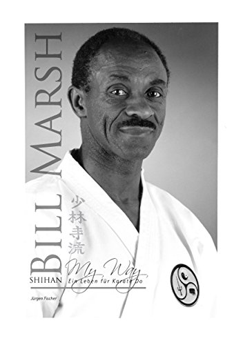 Shihan Bill Marsh: My Way, ein Leben für Karate Do (German Edition)