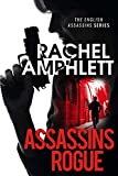 Assassins Rogue: An action-packed female assassin thriller (English Assassins Book 2)