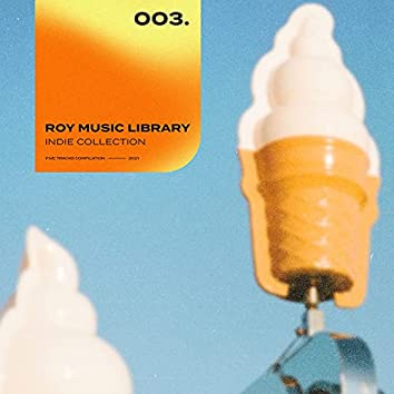 Roy Music Library - Indie Collection 003