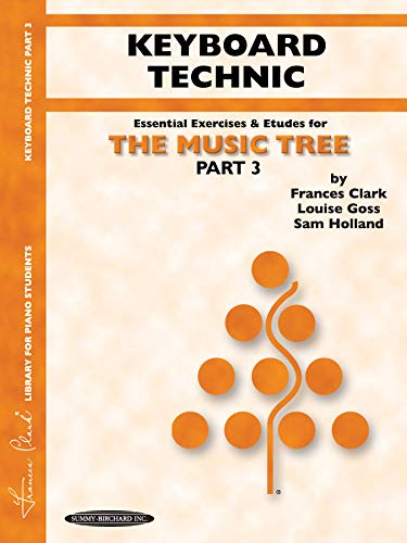 The Music Tree Keyboard Technic: Part 3