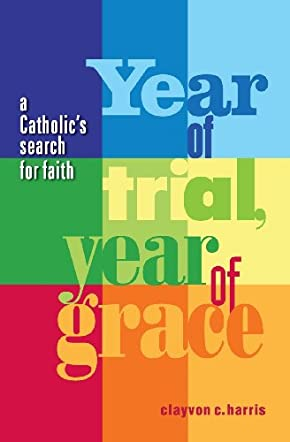 Year of Trial, Year of Grace
