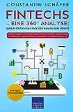 Fintechs – eine 360° Analyse: Warum Fintech das...