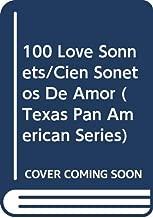 100 Love Sonnets: Cien sonetos de amor (Texas Pan American Series) (English and Spanish Edition)