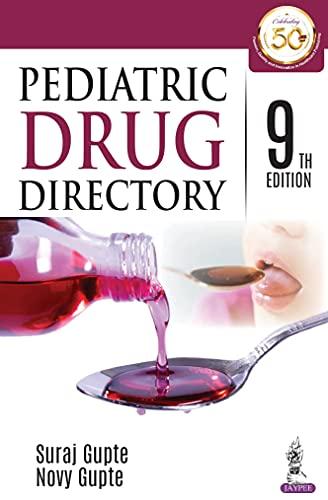 Pediatric Drug Directory (English Edition)
