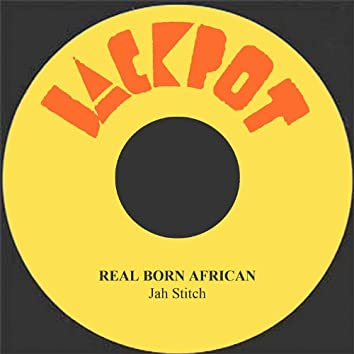 Real Born African