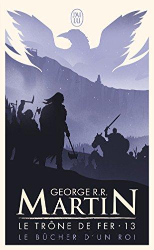 Le Trône de fer, Tome 13 : Le bucher d'un roi