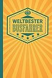 Weltbester Busfahrer: blanko Notizbuch | Journal | To Do Liste für Busfahrer und Busfahrerinnen- über 100 linierte Seiten mit viel Platz...