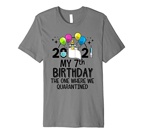 My 7th Birthday Funny Quarantine 7 Year Old Bday 2021 Premium T-Shirt