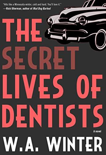 Image of The Secret Lives of Dentists