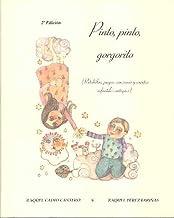Pinto, Pinto, gorgorito (retahilas, juegos, canciones y cuentos infantiles) (+6 años)