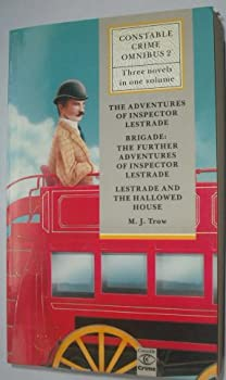 Constable Crime Omnibus: The Adventures of Inspector Lestrade / Brigade: The Further Adventures of Inspector Lestrade / Lestrade and the Hallowed House (v. 2) 0094710600 Book Cover