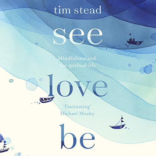 See, Love, Be audiobook cover art