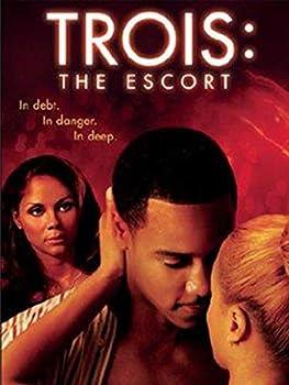 Trois 3 The Escort