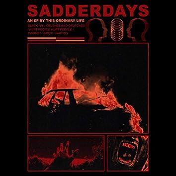 Sadderdays