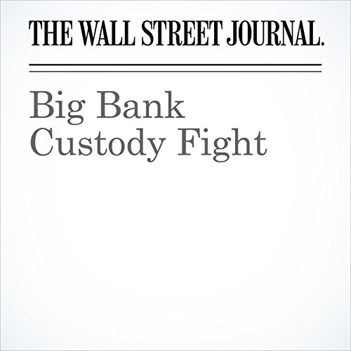 Big Bank Custody Fight copertina