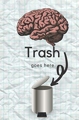 Trash Goes Here