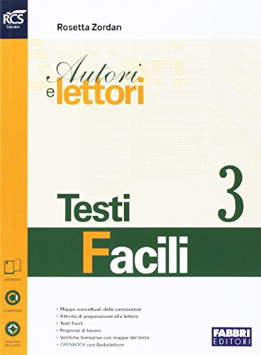 Autori e lettori. Testi facili. Openbook. Per la Scuola media. Con e-book. Con espansione online (Vol. 3)