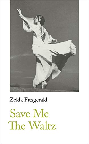 Save Me The Waltz (Handheld Classics)