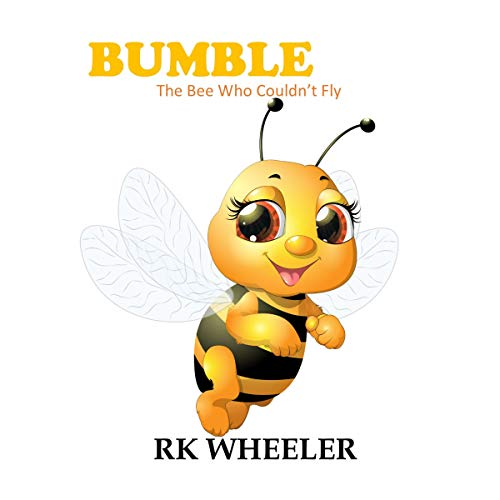 Bumble: The Bee Who Couldn't Fly audiobook cover art
