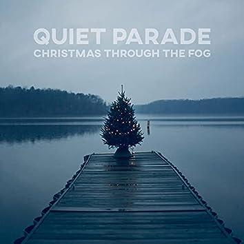 Christmas Through The Fog