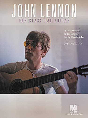 John Lennon For Classical Guitar: Songbook für Gitarre