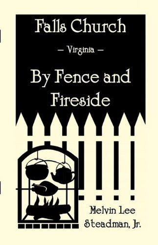 Falls Church: Fence and Fireside (Heritage Classic)
