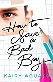 How to Save a Bad Boy: A Teen Romance