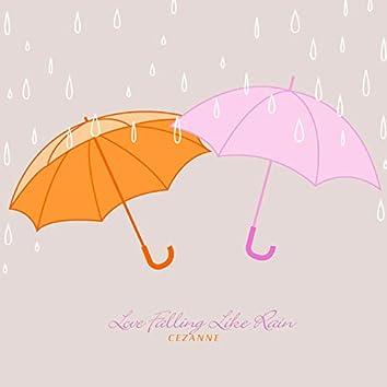 Love Falling Like Rain