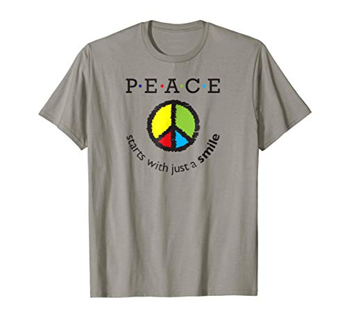 Peace Starts with just a Smile T Shirt Gift