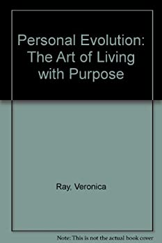 Personal Evolution: The Art of Living with Purpose 089486811X Book Cover