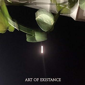 Art of Existance