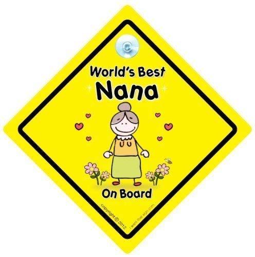 World's Best Nana sur planche, World's Best Nana, bébéà bord, autocollant, Sticker pare-chocs, signe, petit-enfant signe, grands-parents, voiture Panneau, signe, voiture pour bébé, signe, bébé pour bébé, signes, Nanny, grands-parents