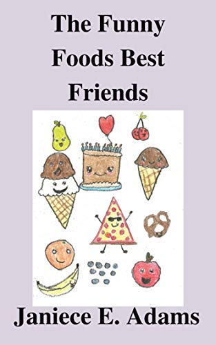 The Funny Foods Best Friends