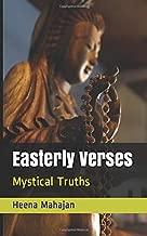 Easterly Verses: Mystical Truths (Spiritual Awakening)
