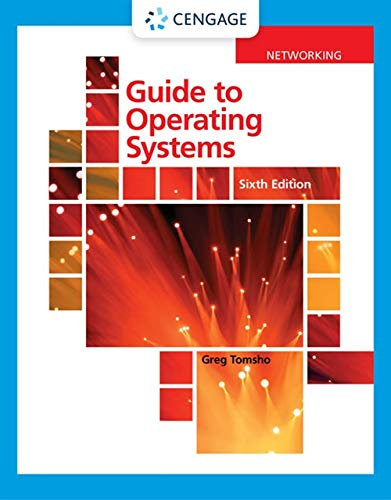 Compare Textbook Prices for Guide to Operating Systems MindTap Course List 6 Edition ISBN 9780357433836 by Tomsho, Greg