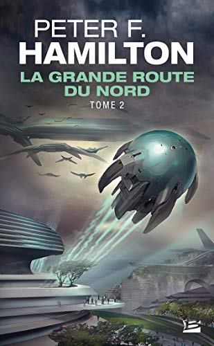 La Grande Route du Nord - tome 2: La Grande Route du Nord, T2