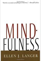 By Ellen J. Langer - Mindfulness (A Merloyd Lawrence Book) Paperback