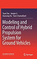 Modeling and Control of Hybrid Propulsion System for Ground Vehicles