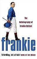 Frankie: The Autobiography Of Frankie Dettori