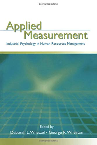 Compare Textbook Prices for Applied Measurement: Industrial Psychology in Human Resources Management 1 Edition ISBN 9781138875968 by Whetzel, Deborah L.,Wheaton, George R.