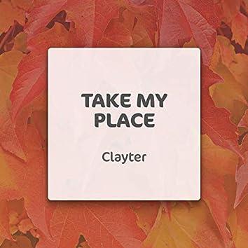 Take My Place