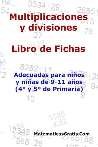 Multiplicaciones y Divisiones - Libro de Fichas: Para niños y niñas de 9-11 años (4º-5º Primaria): Para niños y niñas de 9-11 años (4°-5° Primaria): 8
