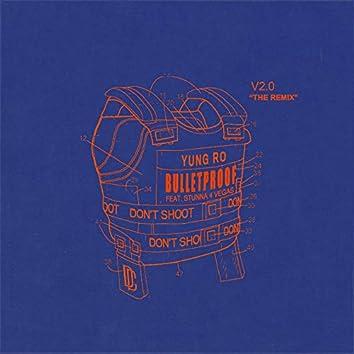 Bulletproof (Remix)