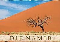 Die Namib (Wandkalender 2022 DIN A2 quer): Aufnahmen aus der aeltesten Wueste der Welt. (Monatskalender, 14 Seiten )