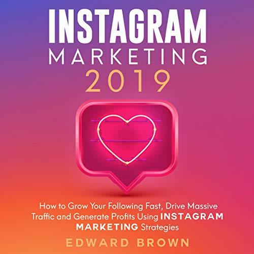 Instagram Marketing 2019 audiobook cover art