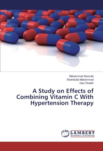 A Study on Effects of Combining Vitamin C With Hypertension Therapy