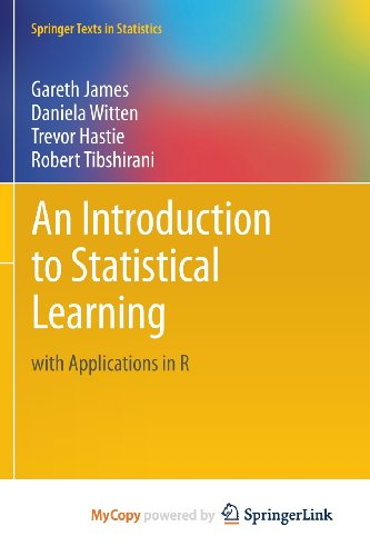 Compare Textbook Prices for An Introduction to Statistical Learning: with Applications in R  ISBN 9781461471394 by James, Gareth,Witten, Daniela,Hastie, Trevor